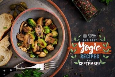 The Best Yogic Recipes for September