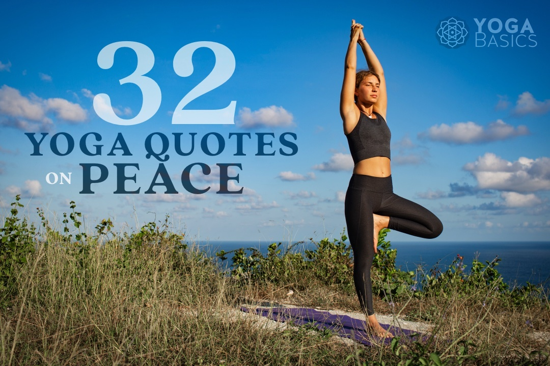 32 Inspiring Yoga Quotes on Peace