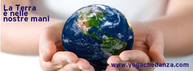 La terra è nelle nostre mani