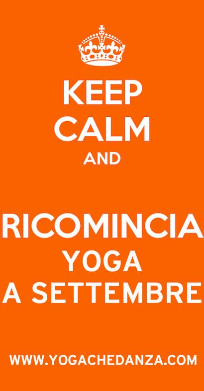 KEEP CALM RICOMINCIA yoga settembre