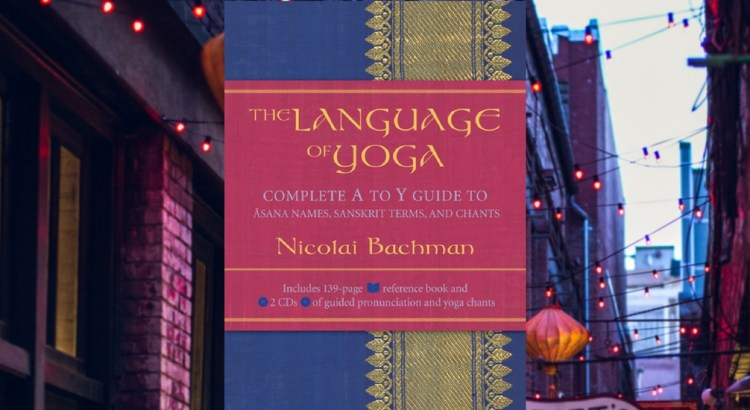 Book Review: The Language of Yoga - Sanskrit