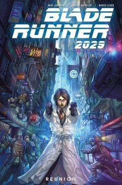 Blade Runner 2029 Vol. 1: Reunion comic book cover art