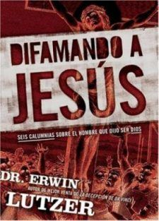 Difamando a Jesús