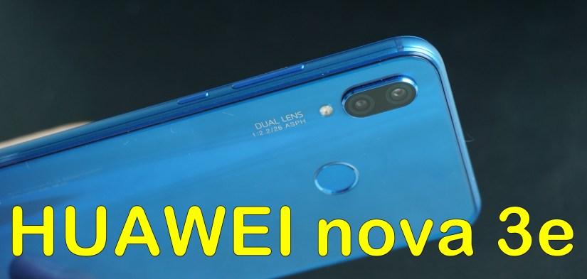 HUAWEI nova 3e - yokekungworld