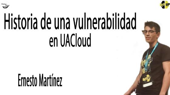 Historia de una vulnerabilidad en UACloud, charla en las Jornadas BitUp