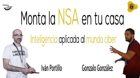 Monta a NSE en casa. Inteligencia aplicada al mundo ciber, charla de Iván Portillo y Gonzalo González en HoneyCON.
