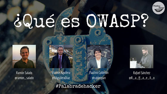 Ciberdebate qué es OWASP en el canal Palabra de hacker