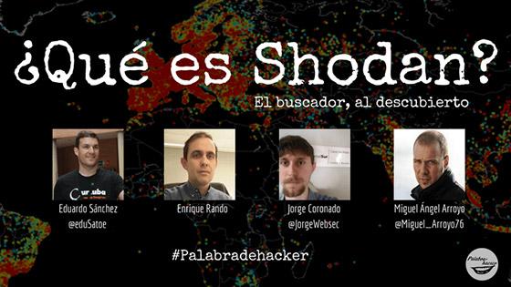 Ciberdebate Qué es Shodan en Palabra de hacker.
