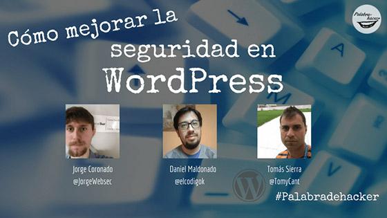 Ciberdebate sobre cómo mejorar la seguridad en WordPress en Palabra de hacker.