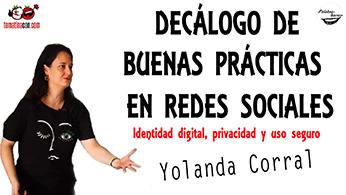 Decálogo de buenas prácticas en redes sociales. Identidad digital, privacidad y uso seguro.