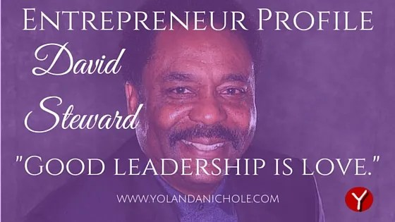Entrepreneur Profile David Steward