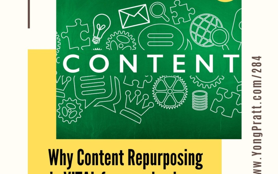 Why Content Repurposing is VITAL for your business