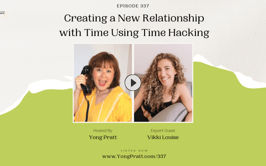 Create a new relationship with time using time hacking