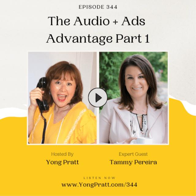 The Audio + Ads Advantage Part 1