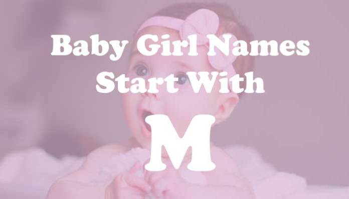 Baby Girl Names Start with M
