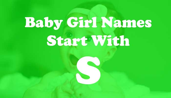 Baby Girl Names Start with S