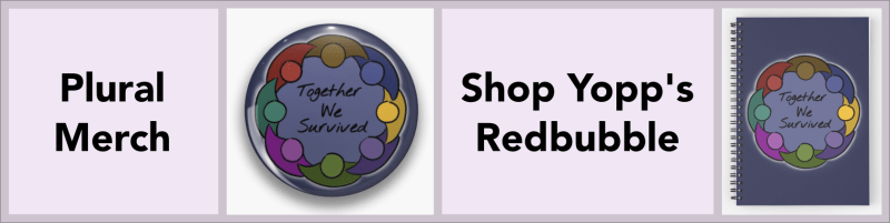 """An ad for Yopp's redbubble showing a button and a spiral notebook with our """"Together We Surived"""" plural pride design"""
