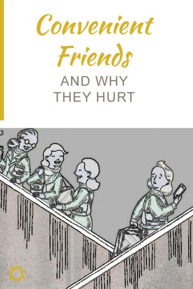 Convenient Friends and Why They Hurt