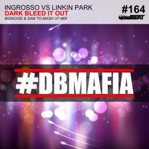 DBMAFIA164 - DARK BLEED IT OUT