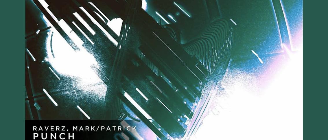 Raverz, Mark/Patrick - Punch [Groovy Network]