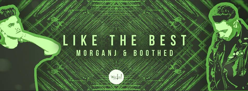 MorganJ & Boothed - Like The Best [FEATURE088]
