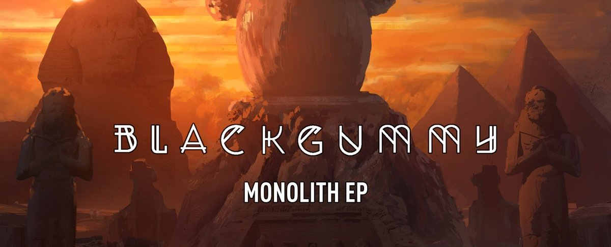 Blackgummy - Monolith EP [mau5trap]