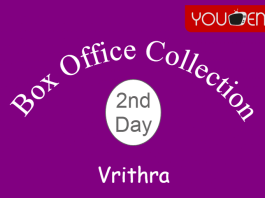 Vrithra 2nd Day Box Office Collection