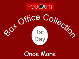 Once More 1st Day Box Office Collection