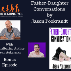 YLY Bonus: Father Daughter Conversations by Jason Pockrandt