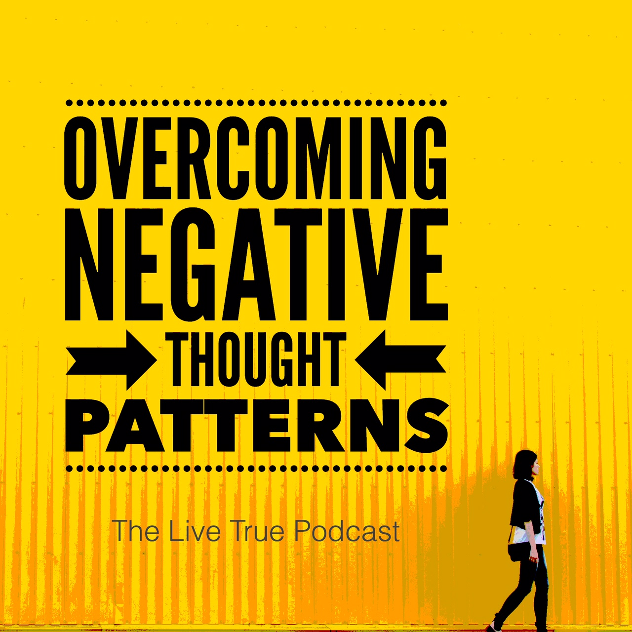 Episode 33 Overcoming Negative Thought Patterns