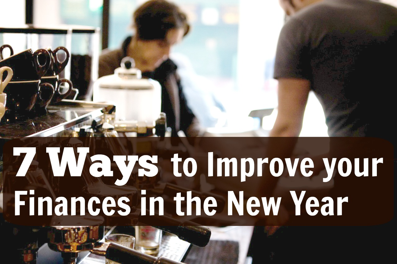 7 Ways To Improve Your Finances In The New Year