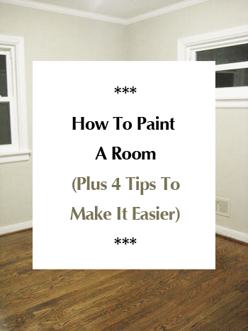 how-to-paint-a-room-plus-4-tips-to-make-it-easier