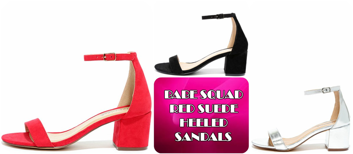 af80d4bb586 Babe Squad Red Suede Heeled Sandals - You Posh Girl
