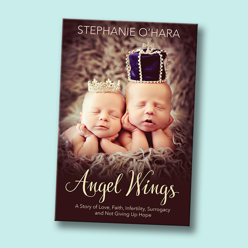 "Restoring HOPE for the Infertile with my new Memoir, ""Angel Wings""!"