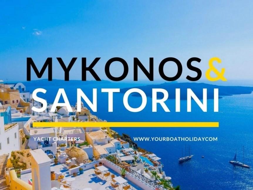 Mykonos And Santorini Yacht Charter Breath Taking Greek