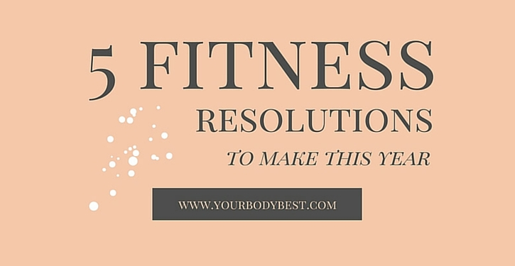 fitness resolutions you should make