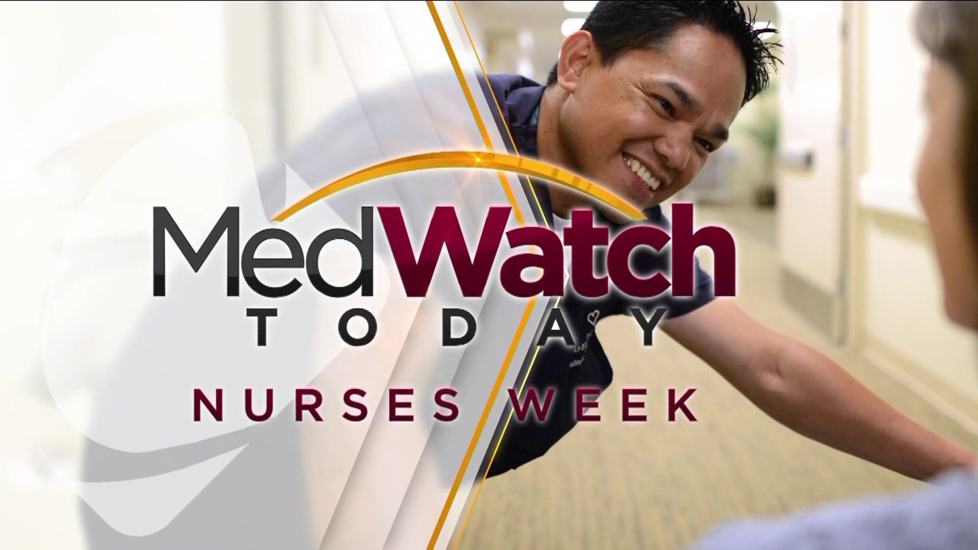 MedWatch Today: Doctors say thank you to nurses on National Nurses Week