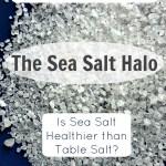 Myth Monday: The Sea Salt Halo