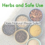 Myth Monday: Herbs and Safe Use