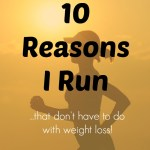 10 Reasons Why I Run