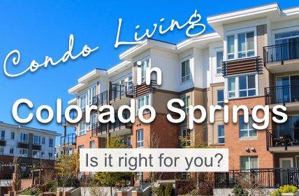 buying a condo in Colorado Springs