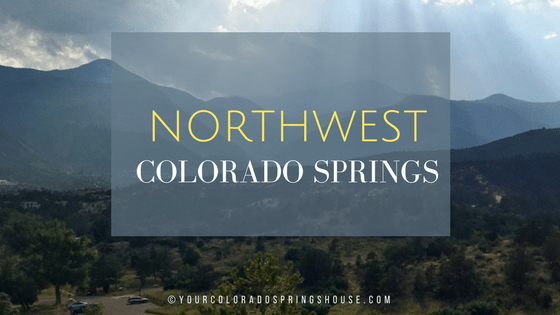 Living in NORTHWEST Colorado Springs Neighborhoods