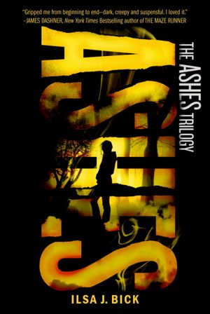 Not Your Typical Zombie Novel Book Review Ashes By Ilsa J Bick
