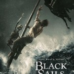 "<i>Black Sails</i>  – ""XVI"" Retrospective. Monsters or Men?"