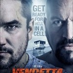Movie Trailer: <i>Vendetta</i> Starring Dean Cain and WWE Superstar The Big Show
