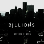 TV News: Showtime Releases First Look at Season Two of <i>Billions</i>