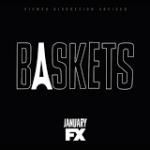TV News: Breakout Comedy <i>Baskets</i> Returns to FX January 19, 2017