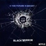 <i>Black Mirror</i> Season 3 Review: A Technologically Twisted Dystopian Tale