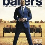 News: HBO's <i>BALLERS</i> Returns For Third Season Premiering July 23