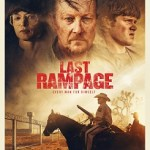Movie Review: <em>Last Rampage</em> – Painfully Average